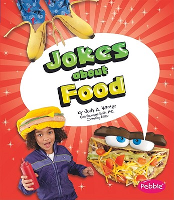 Jokes About Food By Winter, Judy A.